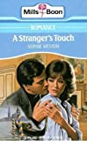 A Stranger's Touch by Sophie Weston front cover