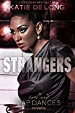 Strangers (Love and Lapdances Book 5)