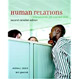 Human Relations: Interpersonal, Job-Oriented Skills, Second Canadian Edition (2nd Edition)
