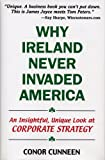 Why Ireland Never Invaded America, Conor Cunneen, 0976374005