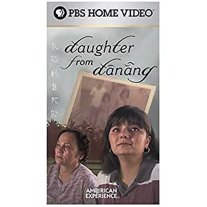 American Experiece: Daughter From Danang [VHS]