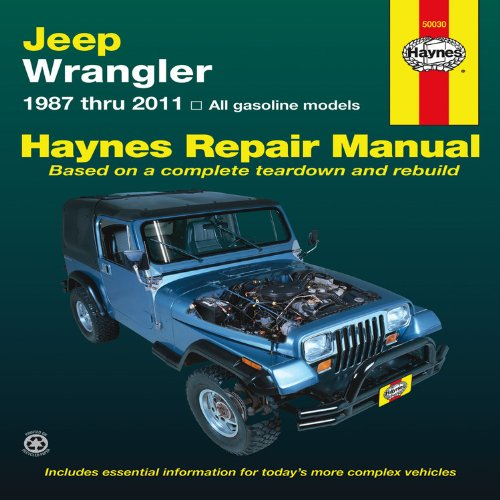 Jeep Wrangler: 1987 thru 2011 - All gasoline models (Haynes Repair Manual (Paperback))