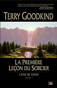 vignette de 'épée de vérité (L') n° 1<br /> première Leçon du Sorcier (La) (Terry Goodkind)'