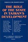 The Role of the State in Taiwan's Development, Joel D. Aberbach, 1563243253
