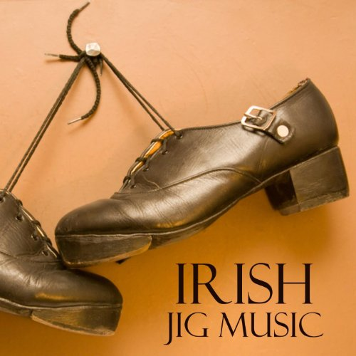 Irish Jig Music (Jigs Irish Music)