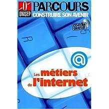 METIERS DE L'INTERNET (LES)