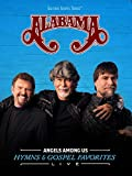 Gaither Presents: Alabama: Angels Among Us