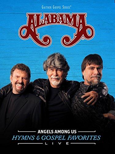Gaither Presents: Alabama: Angels Among Us