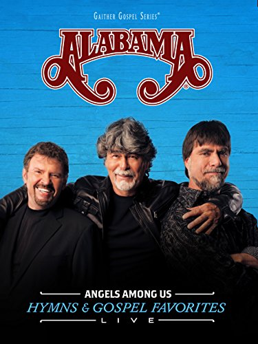 Gaither Presents: Alabama: Angels Among (Angel Chart)