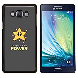 For Samsung Galaxy A7 - Star Power Quote Slogan Animation Art Case Cover Protection Design Ultra Slim Snap on Hard Plastic - God Garden -