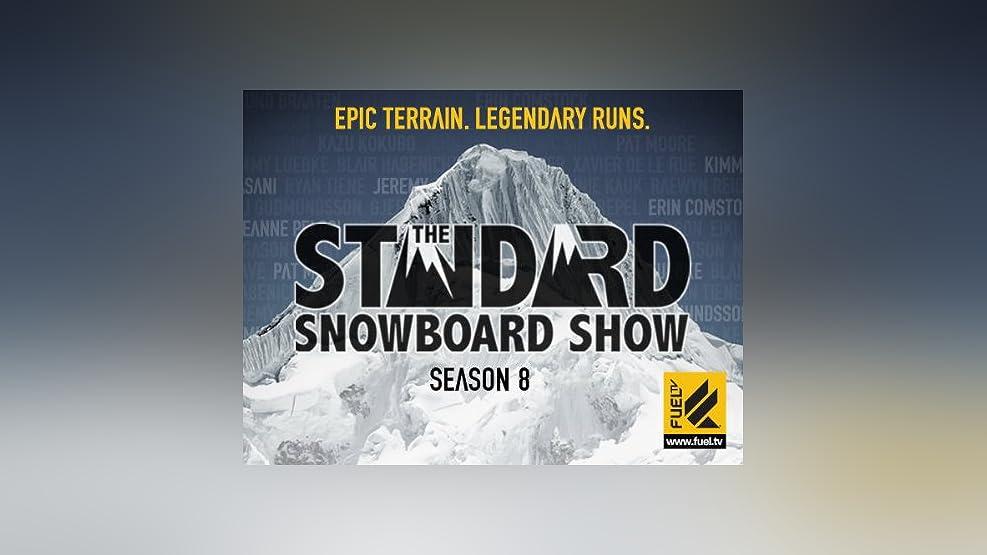 The Standard Snowboard Show Season 8