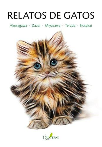 Relatos de gatos (Spanish Edition) by [Akutagawa, Ryūnosuke, Dazai, Osamu