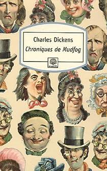 Les Chroniques de Mudfog par Dickens
