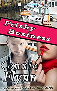 Frisky Business (The Secrets Collection Book 2) by [Flynn, Connie]