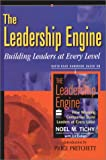 Leadership Engine: Building Leaders at Every Level (Rapid-Read Handbook)