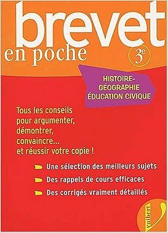 Télécharger en ligne Brevet en poche : Histoire-Géographie, éducation civique, 3ème pdf ebook