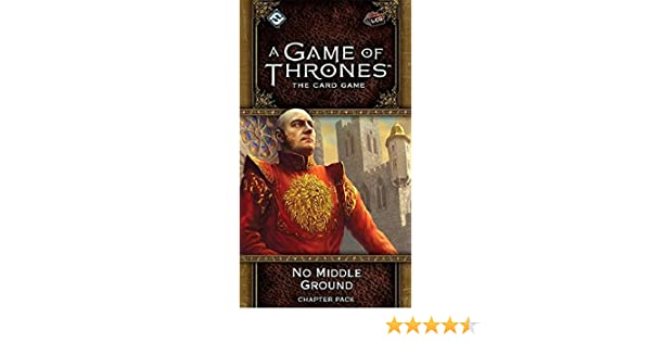 A Game of Thrones Lcg 2nd Edition: No Middle Ground Chapter Pack: Amazon.es: Juguetes y juegos