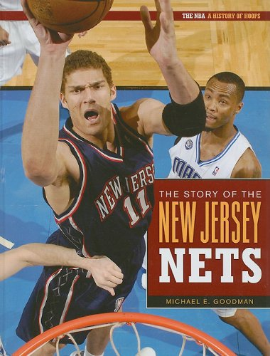The Story of the New Jersey Nets (NBA: A History of Hoops (Hardcover))