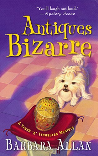 Antiques Bizarre (A Trash 'n' Treasures Mystery Book - Holidays Bizarre