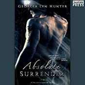 Absolute Surrender: Fallen Guardians, Book 1 | Georgia Lyn Hunter