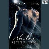 Absolute Surrender: Fallen Guardians, Book 1 | Georgia Lyn Hunter