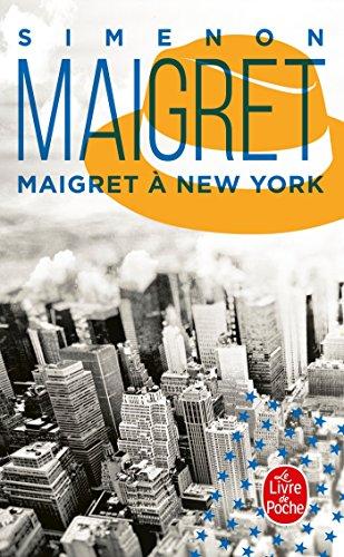 Maigret A New-York (Inspector Maigret Mysteries)  [Simenon, Georges] (De Bolsillo)