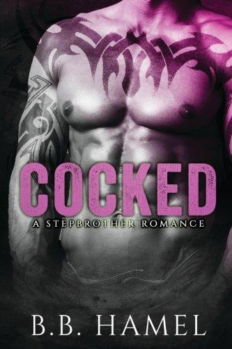 Cocked: A Stepbrother Romance Text fb2 ebook