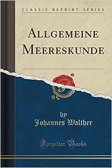 Allgemeine Meereskunde (Classic Reprint)