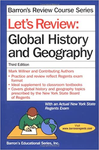 Ebook ladataan tietokoneelle Let's Review: Global History and Geography (Barron's Review Course Series) PDF FB2 0764112074