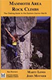 Search : Mammoth Area Rock Climbs, 3rd (Eastern Sierra Climbing Guides)
