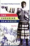 The Enduring Seminoles, Patsy West, 0813016339