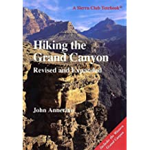 Hiking the Grand Canyon: Revised and Expanded Edition