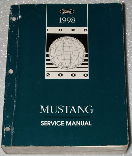 1998 Ford Mustang Factory Service Manual (Base, GT, Cobra, Coupe, Convertible)