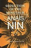 Seduction of the Minotaur, Anaïs Nin, 0804002681