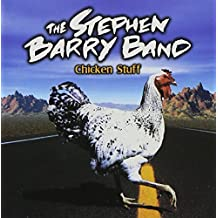Chicken Stuff by Stephen Barry Band (2013-05-03)
