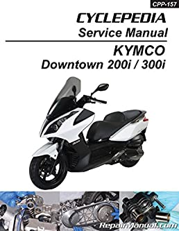 cpp 157 print kymco downtown 300i 200i scooter repair manual in Kymco MXU 375 Parts