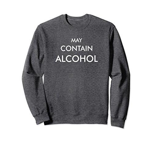 Unisex May Contain Alcohol Sweatshirt 10457 2XL Dark Heather (Alcohol Sweatshirt)