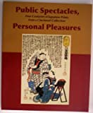Public Spectacles, Personal Pleasures, Allen Hockley and Kristin L. Spangenberg, 0931537290