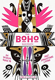Book Cover: The Boho Manifesto: An Insider's Guide to Postconventional Living