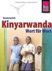 Kauderwelsch, Kinyarwanda für Ruanda und Burundi Wort für Wort