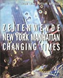 New York Manhattan Changing Times, Andreas Weber, 3823854747
