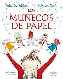 Las muñecas de papel / The Paper Dolls (Spanish Edition): Julia Donaldson, Rebecca Cobb: 9788415579137: Amazon.com: Books