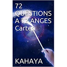 72 QUESTIONS A 72 ANGES Cartes (French Edition)