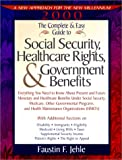 The Complete and Easy Guide to Social Security, Healthcare Rights and Government Benefits, Faustin F. Jehle, 1892803143