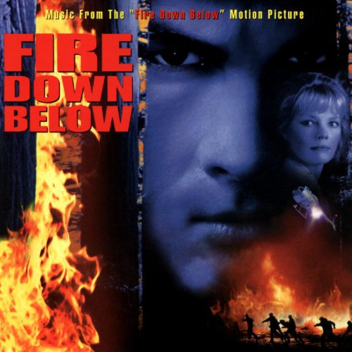 Fire Down Below (Music From Th...
