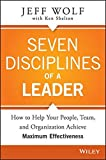 img - for Seven Disciplines of A Leader by Jeff Wolf (2014-11-17) book / textbook / text book