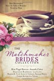 img - for The Matchmaker Brides Collection: Nine Matchmakers Have the Tables of Romance Turned on Them book / textbook / text book