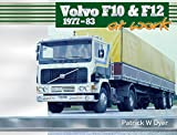 Volvo F10 & F12 at Work: 1977-83 (Trucks at Work)