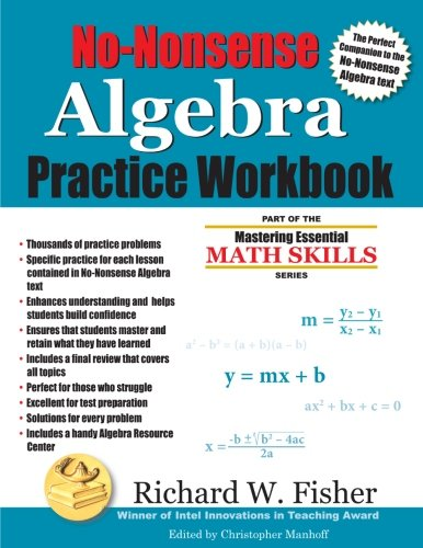(No-Nonsense Algebra Practice Workbook: Part of the Mastering Essential Math Skills Series )