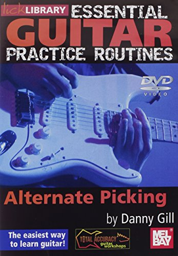 Danny Gill Essential Guitar Practice Routines Alternate Picking DVD